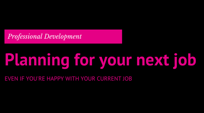 Professional development- planning for your next job (2)